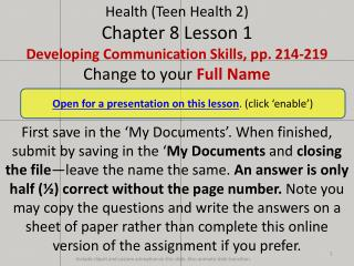Open for a presentation on this lesson . (click �enable�)