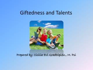 Giftedness and Talents