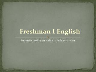 Freshman I English
