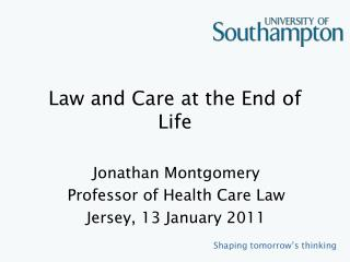 Law and Care at the End of Life