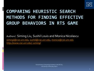 Comparing Heuristic Search Methods for  Finding Effective  Group Behaviors in RTS Game