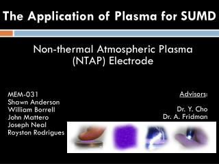 The Application of Plasma for SUMD