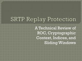 SRTP Replay Protection