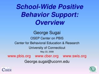 School-Wide Positive Behavior Support: Overview