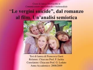 Tesi di laurea di Francesca  Gaeti Relatore: Chiar.mo Prof. P.  Jachia