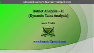 Botnet Analysis – II  (Dynamic Taint Analysis)