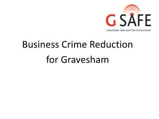 Business Crime Reduction  for Gravesham