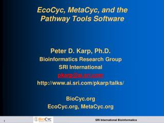 EcoCyc , MetaCyc, and the Pathway Tools Software