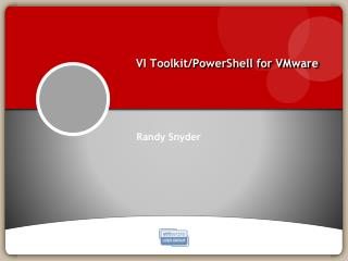 VI Toolkit/ PowerShell  for VMware
