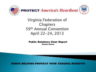 Virginia Federation of Chapters 59 th  Annual Convention April 22-24, 2013