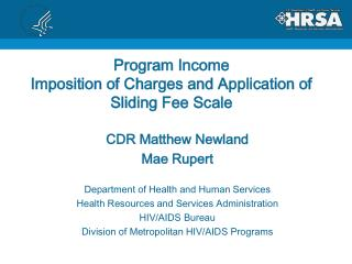 Program Income  Imposition of Charges and Application of Sliding Fee Scale