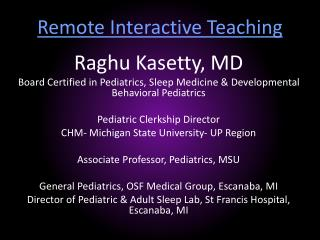 Remote Interactive Teaching