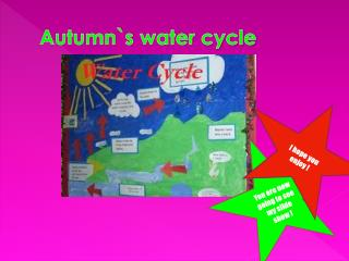 Autumn`s water cycle