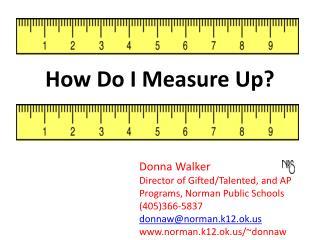 How Do I Measure Up?