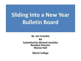 Sliding Into a New Year Bulletin  Board