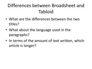 Differences between Broadsheet and Tabloid