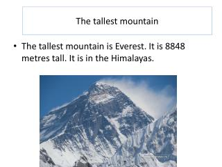 The tallest mountain