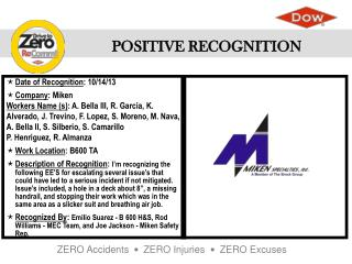 Date of Recognition :  10/14/13 Company :  Miken