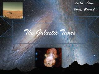 The Galactic Times