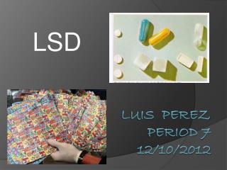 Luis  Perez period 7 12/10/2012