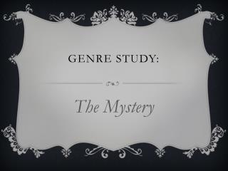 Genre study: