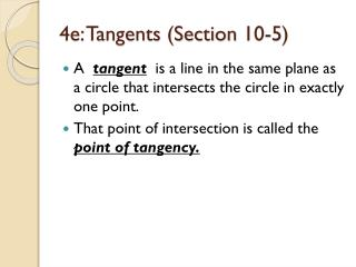 4e: Tangents (Section 10-5)