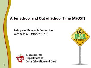 After School and Out of School Time (ASOST)