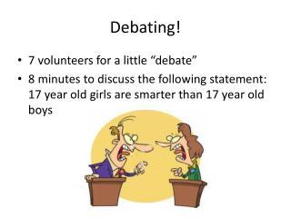 Debating!