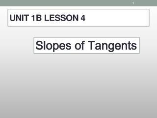 UNIT 1B LESSON 4