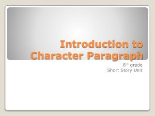 Introduction to Character Paragraph