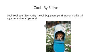Cool!  By Fallyn