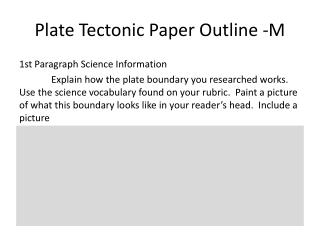 Plate Tectonic Paper  Outline -M