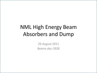 NML High Energy Beam Absorbers and Dump