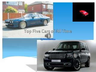 Top Five Cars of All Time