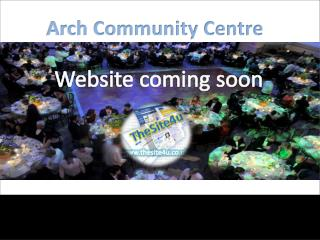 Arch Community Centre