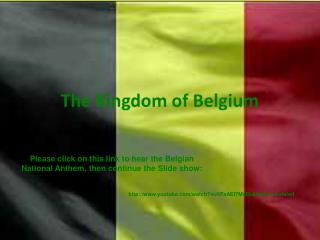 The Kingdom of Belgium