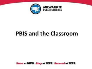 PBIS and the Classroom