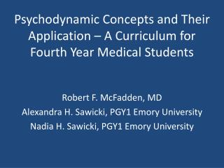 Psychodynamic Concepts and Their Application – A Curriculum for Fourth Year Medical Students