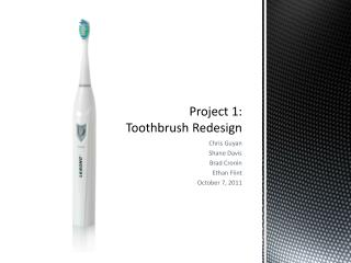 Project 1: Toothbrush Redesign