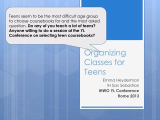 Organizing Classes for Teens
