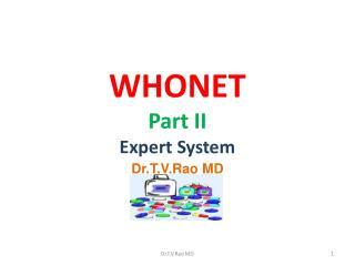 WHONET Part II Expert System