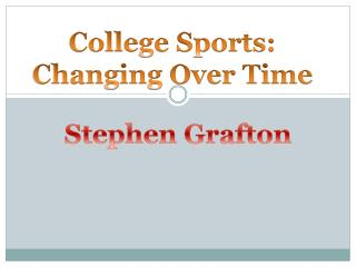 College Sports: Changing Over Time