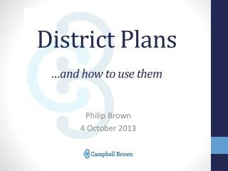 District Plans …and how to use them