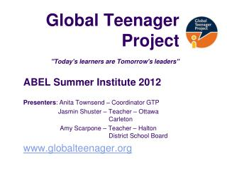 "Global Teenager  Project ""Today's learners are Tomorrow's leaders"""