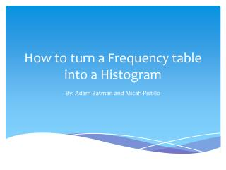 How to turn a Frequency table into a Histogram