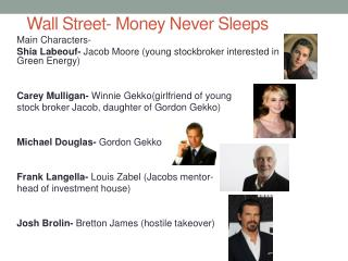 Wall Street- Money Never Sleeps