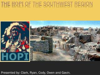 The  hopi  of the Southwest region