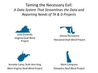 Julie  Durando Virginia  Deaf-Blind Project