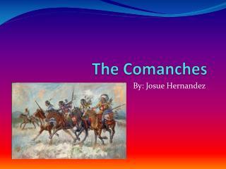 The Comanches