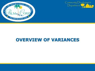 OVERVIEW OF VARIANCES